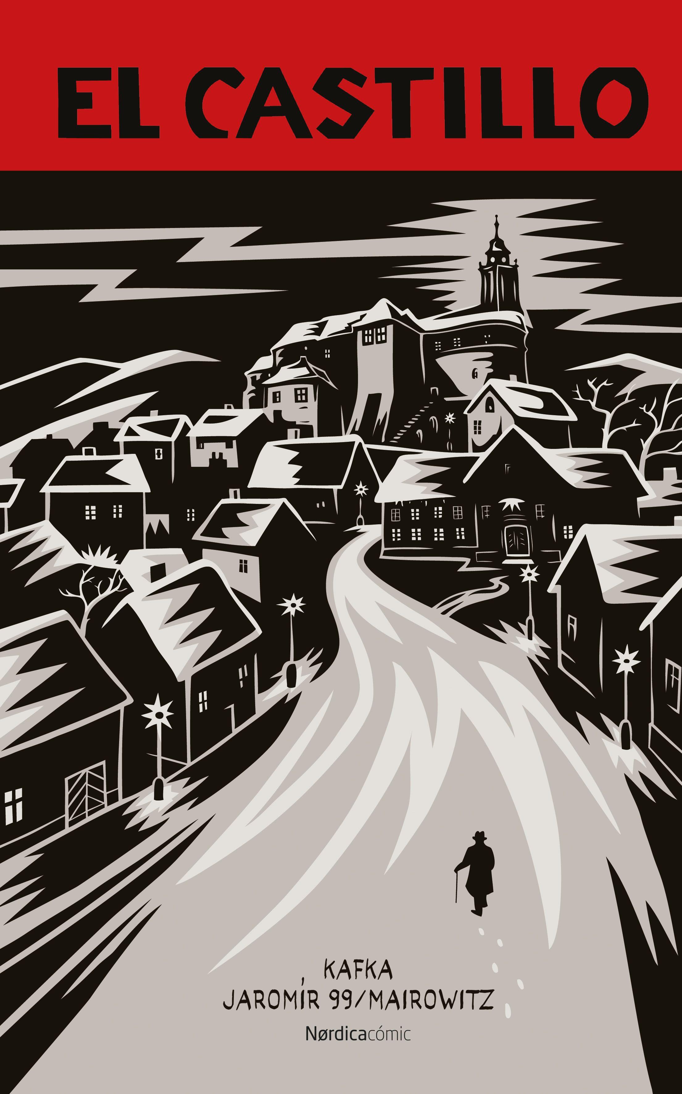'El castillo', de Kafka. Novela gráfica dibujada por Jaromír 99 con guión de David Zane Mairowitz.