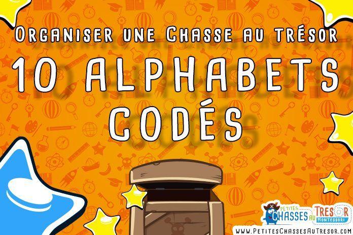 Préférence Alphabet codé chasse au trésor | Projets à essayer | Pinterest  JL58