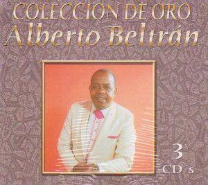 Alberto Beltran - Colleccion de oro -  2003