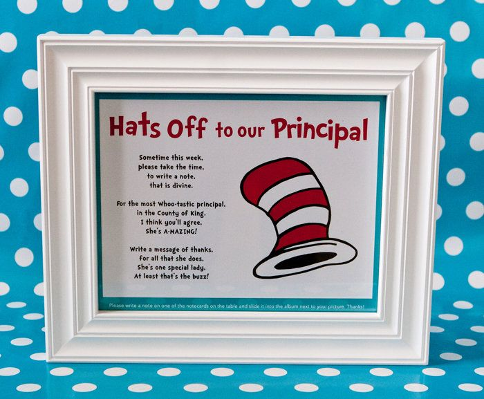 Hats Off To The Principal With Images Dr Seuss Teacher