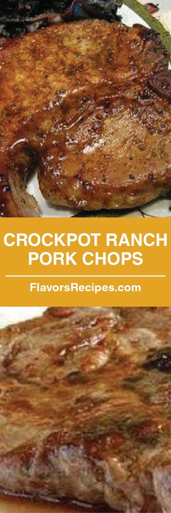 Crock-pot Ranch Pork Chops #dinnerrecipesforfamilymaindishes