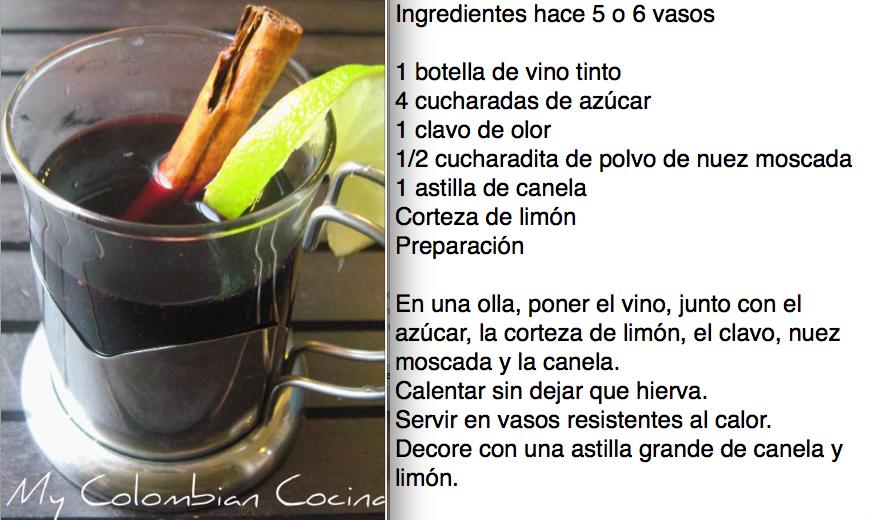Vino caliente. Bebidas - Drinks  Comida colombiana - Colombian food