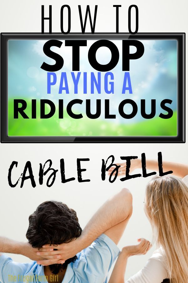 How To Stop Paying A Crazy High Cable Bill