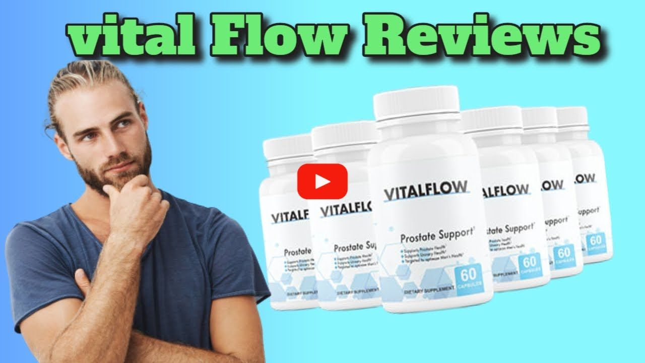 Vital Flow Prostate Supplement The 1 Method To Help Support A Healthy Prostate 2020 09 10 23 Supportive Prostate Flow