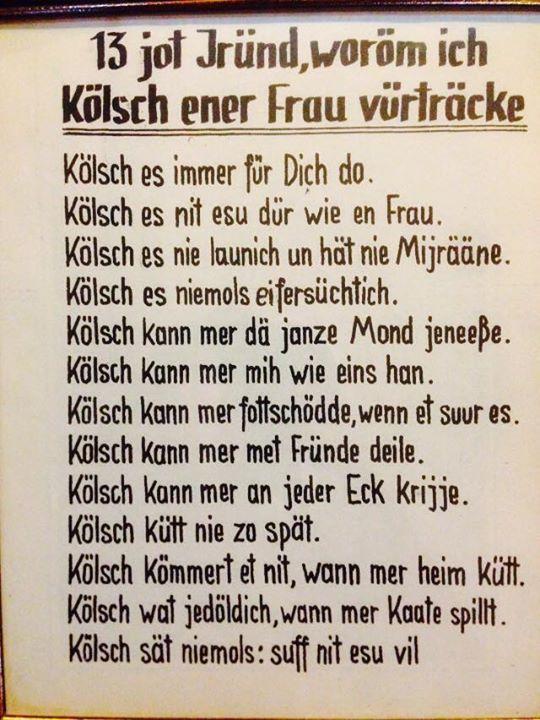 13 Jot Jrund Worom Isch Kolsch Ener Frau Vurtracke Koln Cologne Kolsch Spruch Mein Leben Zitate Spruche