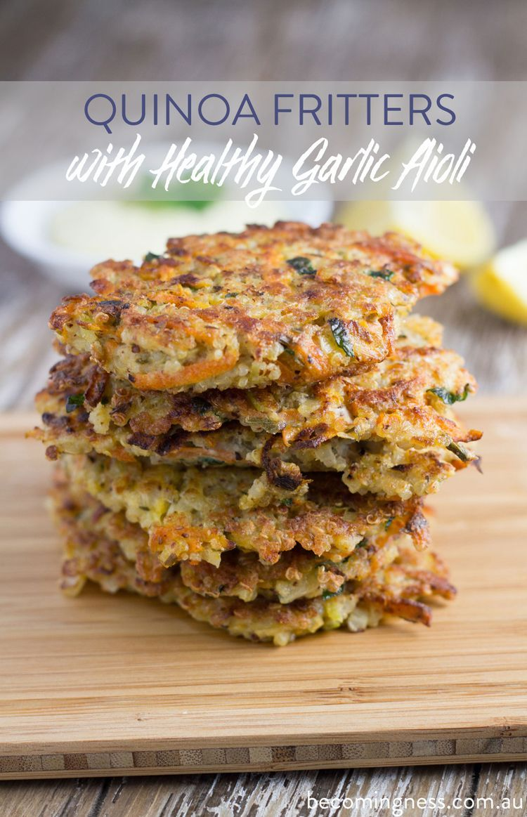 Fritters with Healthy Garlic Aioli Quinoa Fritters- Gluten Free, Dairy Free, Refined Sugar Free, Corn FreeQuinoa Fritters- Gluten Free, Dairy Free, Refined Sugar Free, Corn Free