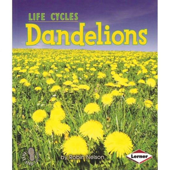 Dandelions Plant Life Cycle Plant Book Life Cycles