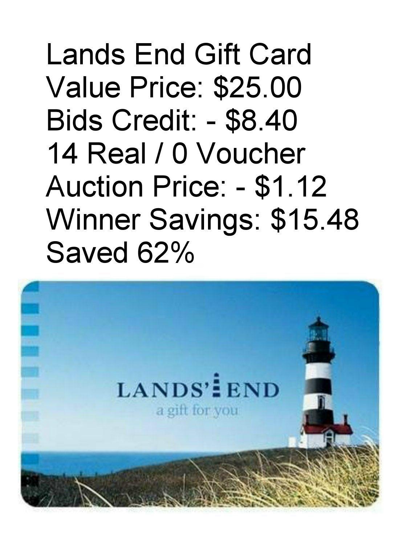 Lands End Gift Card Value Price: $25.00 Bids Credit: - $8.40 14 ...