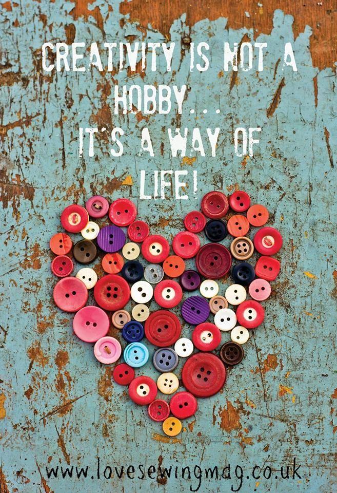 Creativity Is Not A Hobby It S A Way Of Life Quote Heart Made