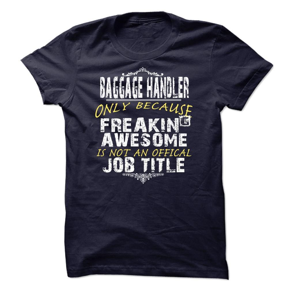 Nice T-shirts  BAGGAGE HANDLER at (ManInBlue)  Design Description: This shirt is a MUST HAVE. Choose your color style and Buy it now!  If you don't utterly love this design, you'll SEARCH your favourite one by way of the usage of search bar on the h... -  #camera #grandma #grandpa #lifestyle #military #states - http://maninbluesweatshirt.com/lifestyle/best-t-shirts-baggage-handler-at-maninblue.html