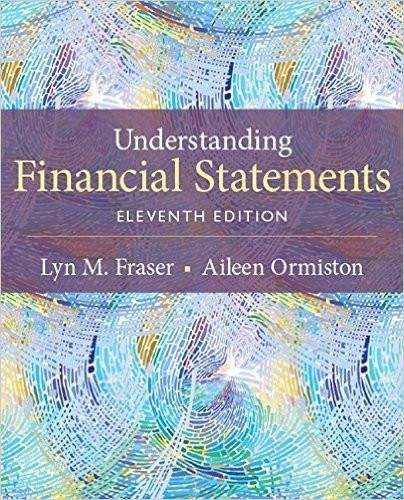 Understanding Financial Statements 11th Edition by Lyn M Fraser - financial statements