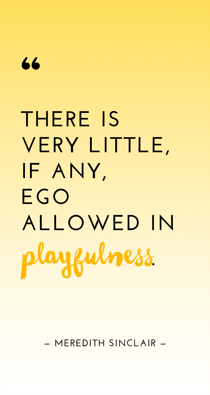Words Of Inspiration Quotes Playful Living  Inspirational Quotes  No Ego  For Patrick
