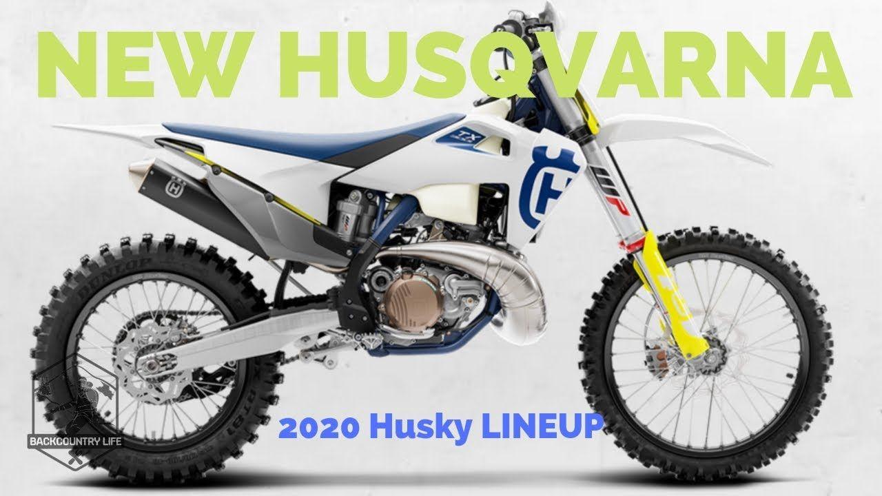 2020 Husqvarna Lineup 2storke Storke Dirt Dirtbike Bike Backcountry Backcountrylife Bikes Tx300i Lineup Dirt Bike Gear Husqvarna
