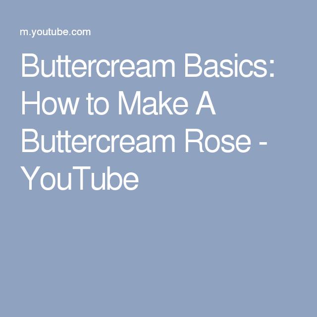 Buttercream Basics: How to Make A Buttercream Rose - YouTube