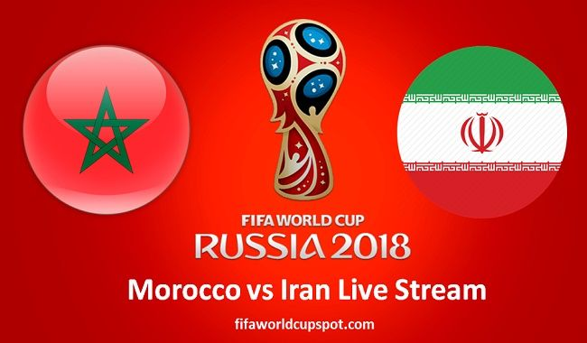 Watch Morocco vs Iran live streaming FIFA World Cup 2018 online. Get full  streaming of e90d0153fbad3