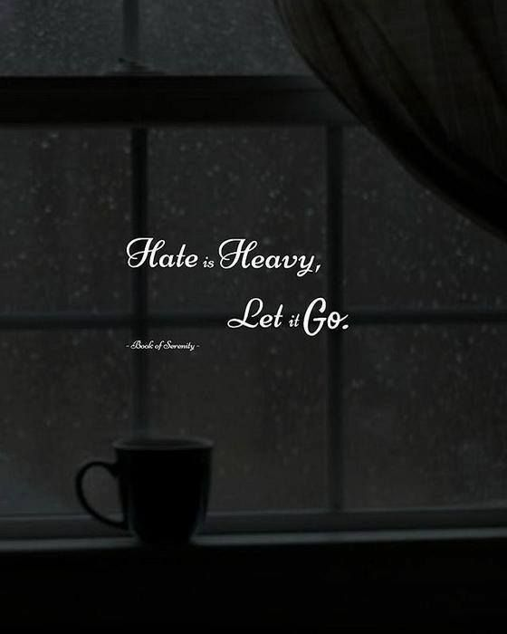 Positive Quotes Hate Is Heavy Let It Go Motivational Positive