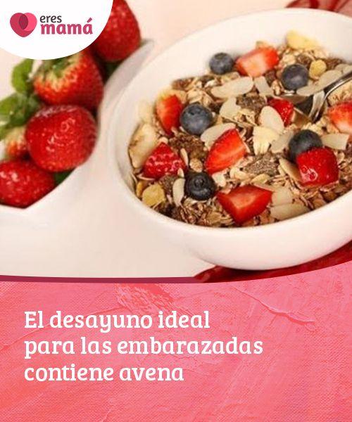 desayuno ideal para el embarazo