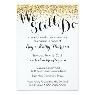 Gold We Still Do Wedding Anniversary Invitation  Th Anniversary