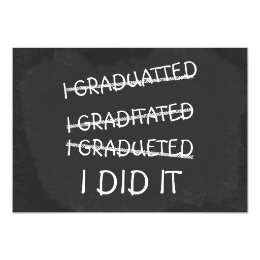 I Graduated Funny Misspelling Humor Chalkboard Card Chalkboards - fresh graduation invitation maker online free