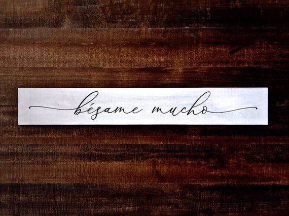 Bésame Mucho Wood Wood Sign | Quotes in Spanish | Spanish ...