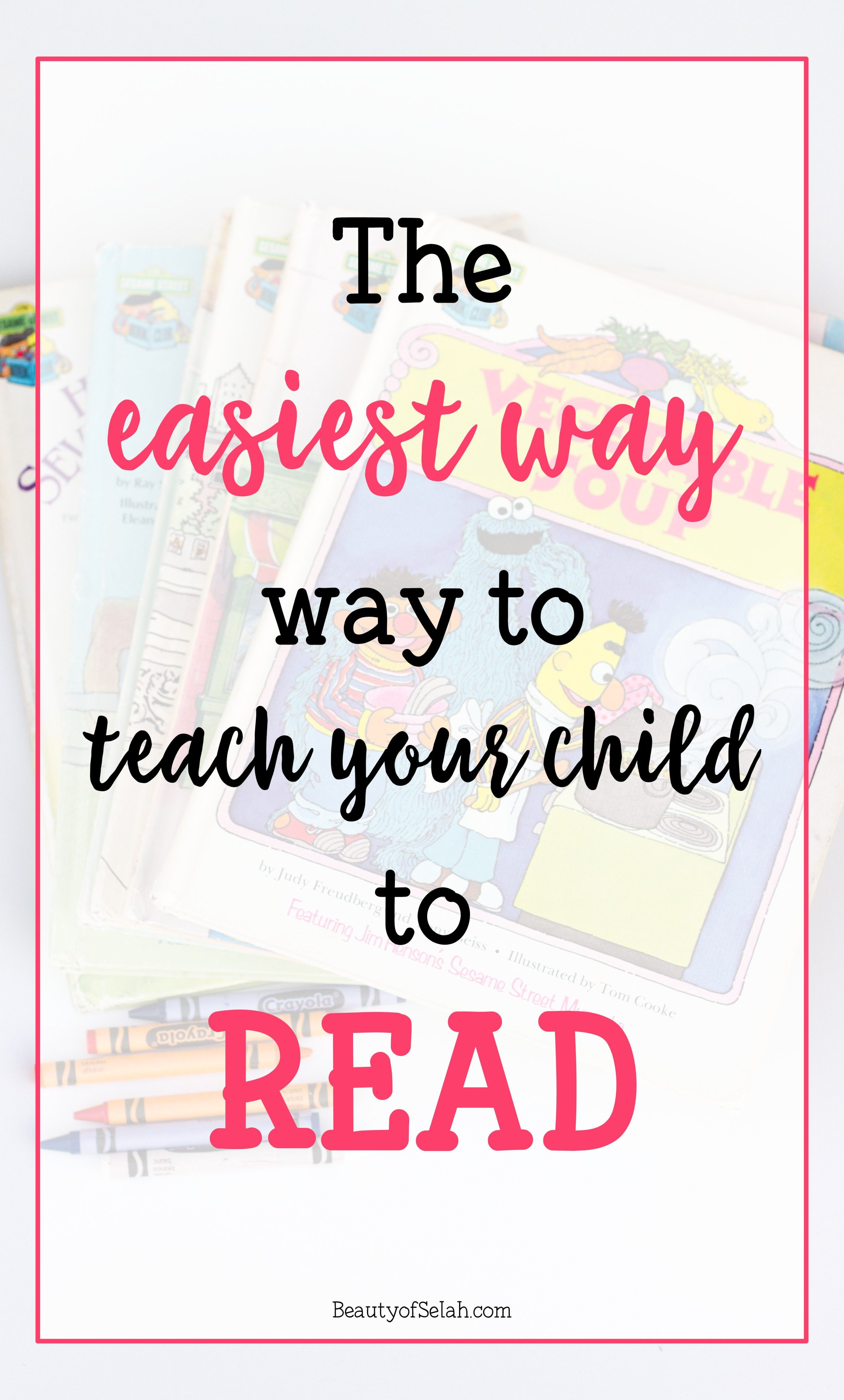 The Most Simple Easy Fast Way To Teach Your Child To Read Teaching Child To Read Learn To Read Books Teaching How to teach to read child