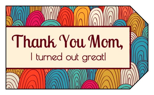 Image result for to mom gift tag png