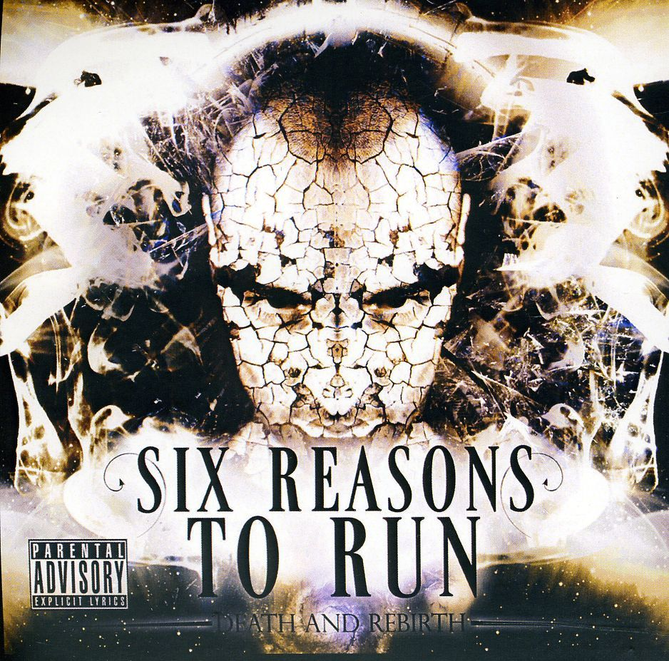 Six Reasons To Run - Death & Rebirth