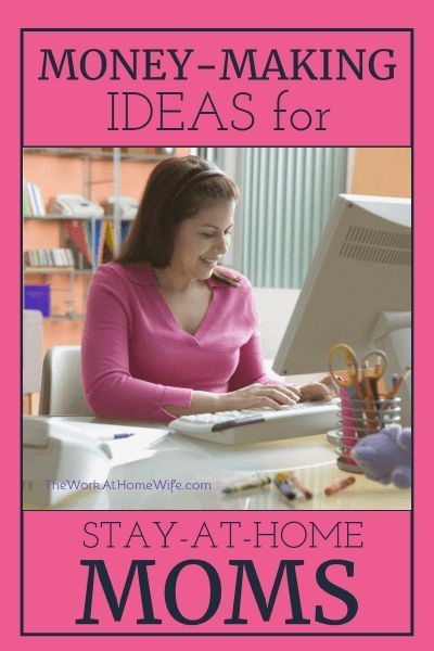 How To Make Money As A Stay At Home Mom Extra Money And Blogging