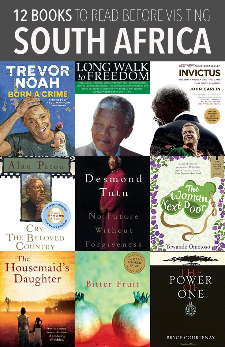 12 Books to Read Before Visiting South Africa is part of Visit south africa, 12th book, South africa travel, Books to read, Africa travel, South africa - 12 books about South Africa to learn about its history and culture  Including both nonfiction books and novels set in South Africa