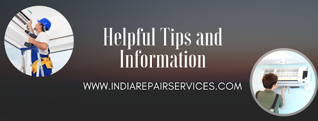 India Repair Services Helpful Tips and Information