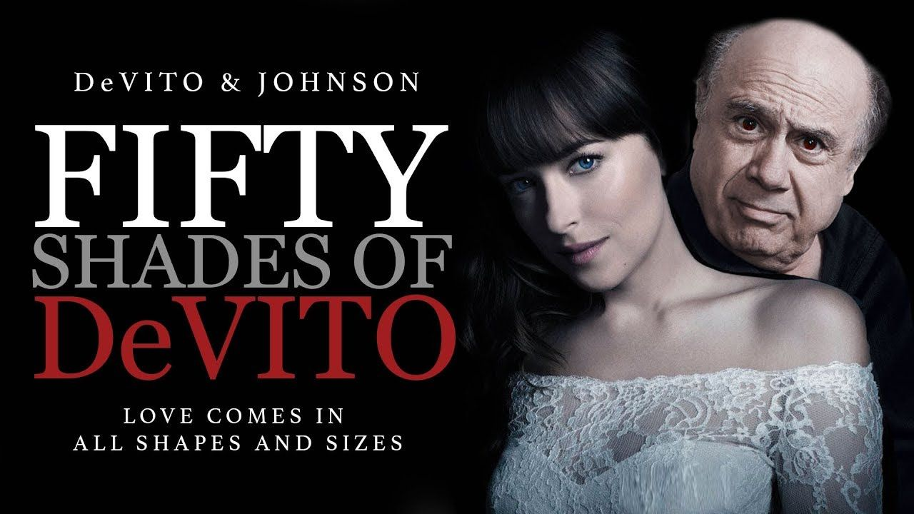 Fifty shades of devito movies pinterest fifty shades meme and