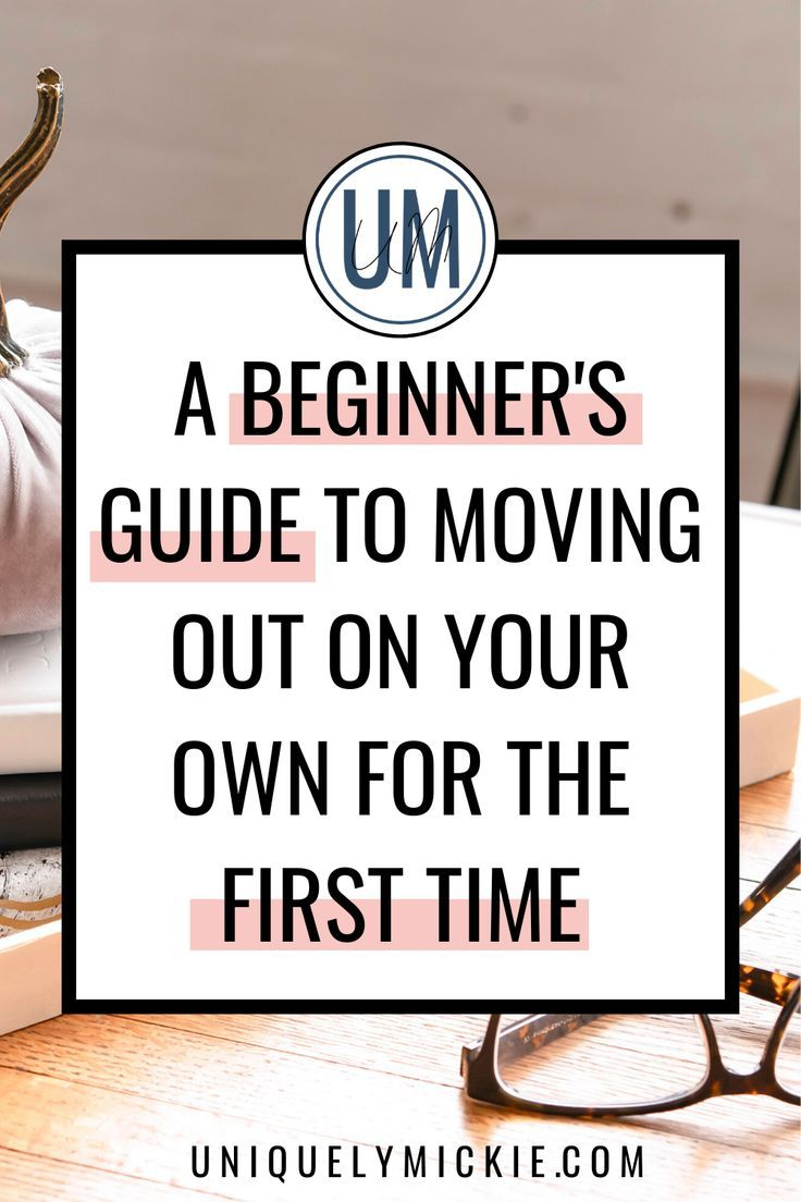 the ultimate guide to moving out on your own for the first time and how to pick your first apartment #movingout #postgraduation #movehacks #movinghacks
