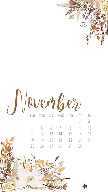 Floral November 2018 Iphone Calendar Iphone Wallpaper November Fall Wallpaper Calendar Wallpaper