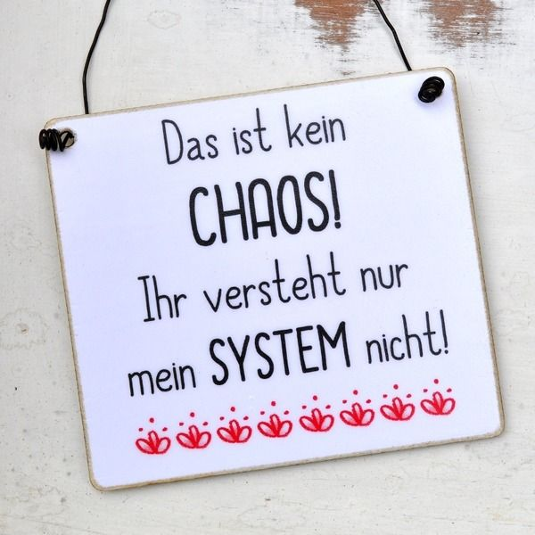 witziges schild mit spruch chaos mit system cute stuff. Black Bedroom Furniture Sets. Home Design Ideas