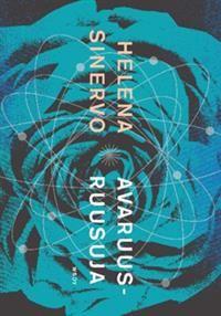 Nimeke: Avaruusruusuja - Tekijä: Helena Sinervo - ISBN: 9510403474 - WSOY