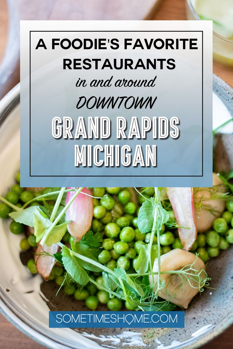 A Foodie's Favorite Restaurants in Downtown Grand Rapids