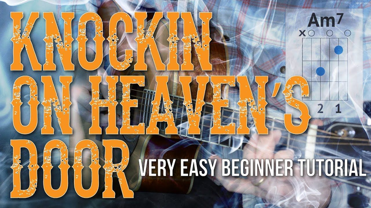 Knockin On Heaven's Door Easy Guitar Tutorial Bob