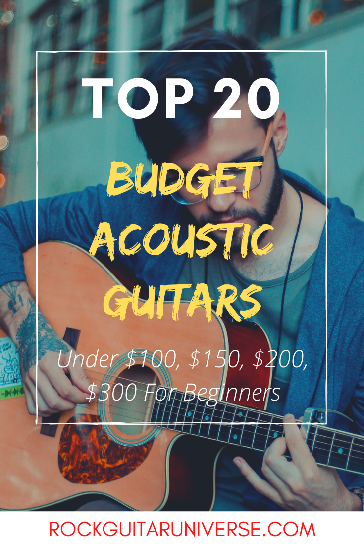 Top 20 Budget Acoustic Guitars Under 100 150 200 300 For Beginners In 2020 Acoustic Guitar Acoustic Playing Guitar