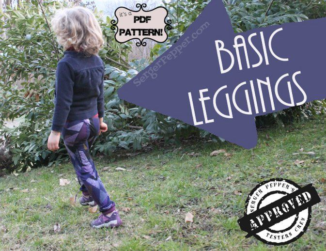 Basic Leggings: NEW PDF sewing PATTERN: only on SergerPepper.com $ 5.90 for a basic pattern with a wide range of sizes: from 3 to 14 years! Featuring EXTRA length and EXTRA high rise, for more growth room!