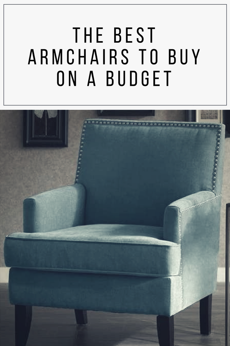 The Best Armchairs You Can Buy On A Budget Affordable Armchair