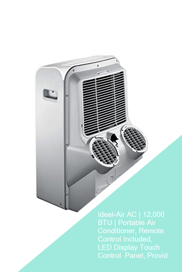 Ideal Air Ac 12 000 Btu Portable Air Conditioner Remote Control Included Led Display Touch Control Panel Provides Cooling Up To 750 Square Feet Ul List