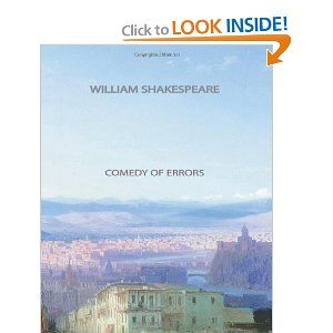 Comedy of Errors By: William Shakespeare