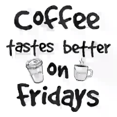 Coffee & Friday 😉