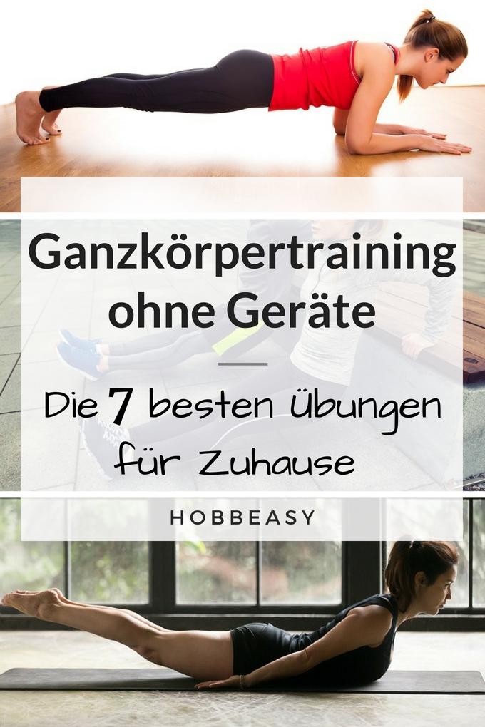 Die 7 besten Fitness-Übungen für Zuhause, mit denen du deinen ganzen Körper trainieren kannst.  Für...
