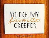 "Halloween Card. "" You're my Favorite Creeper"" Happy Halloween. Holidays"