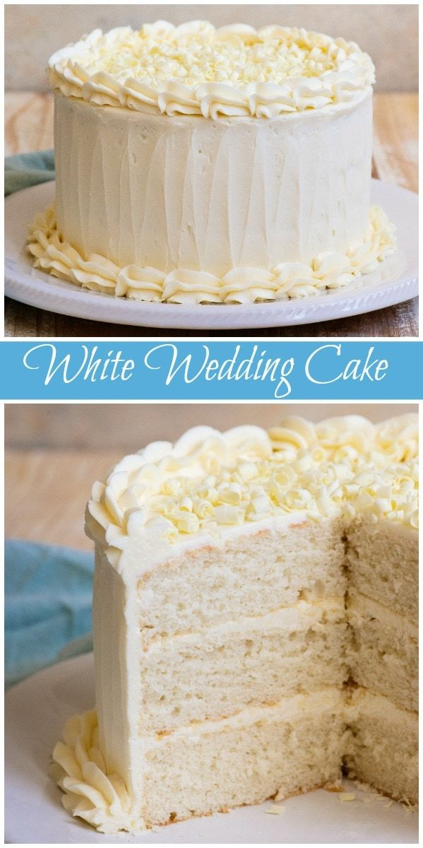 White Wedding Cake is part of Wedding cake recipe - Super simple recipe for White Wedding Cake!