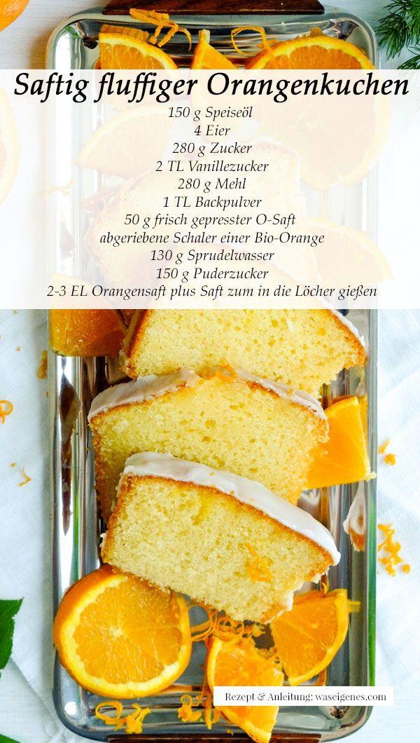 Orangenkuchen Rezept, saftig und fluffig | was eigenes