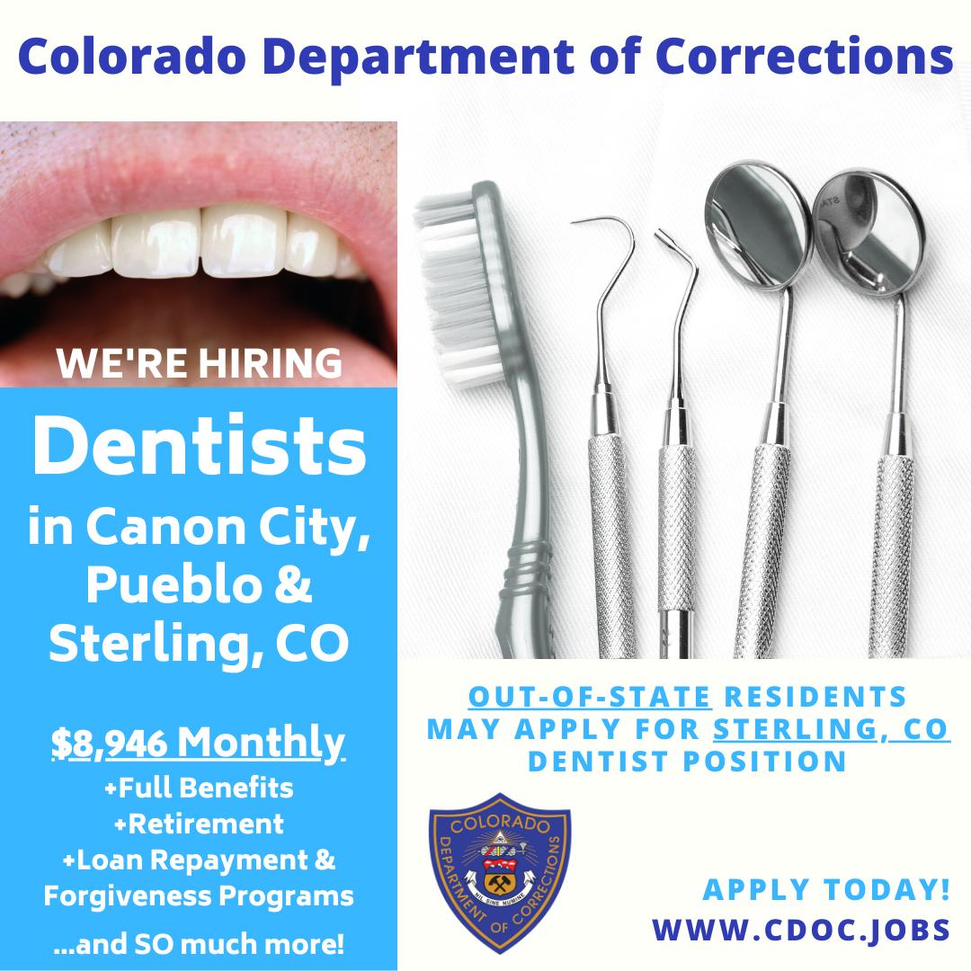 Www Cdoc Jobs Dentist Dentalcare Toothrestoration Teethcleaning In 2021 Department Of Corrections Dentist Dentist Career