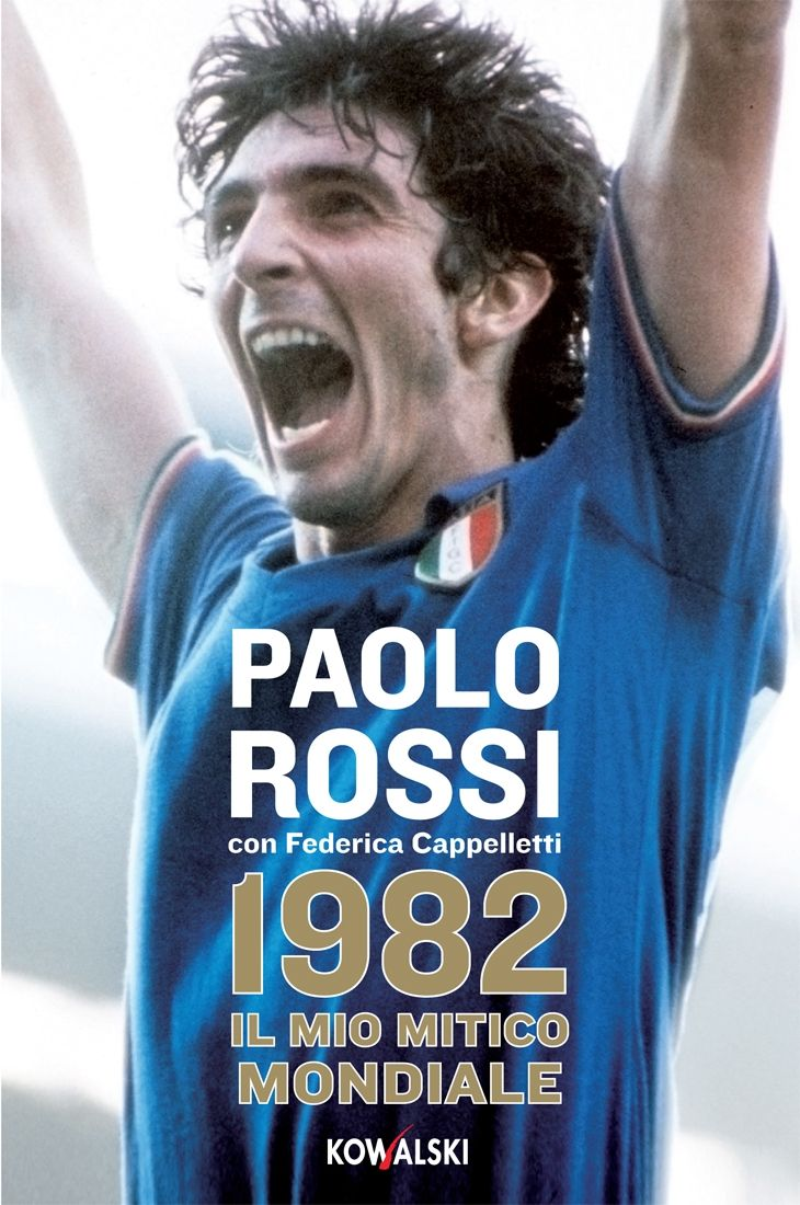 Paolo Rossi was the perfect striker deadly in and around the