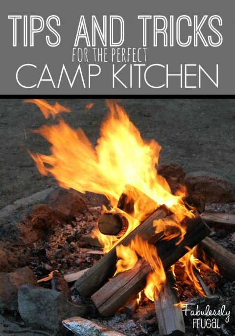 Tips and Tricks for the Perfect Camp Kitchen